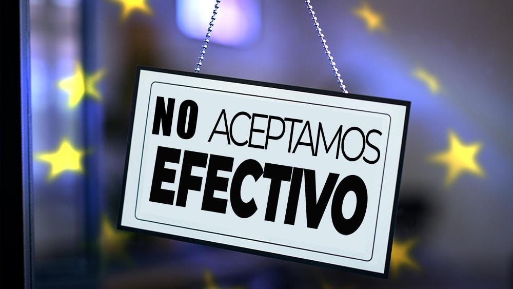 La Unión Europea busca restringir el uso de dinero en efectivo en 3 años