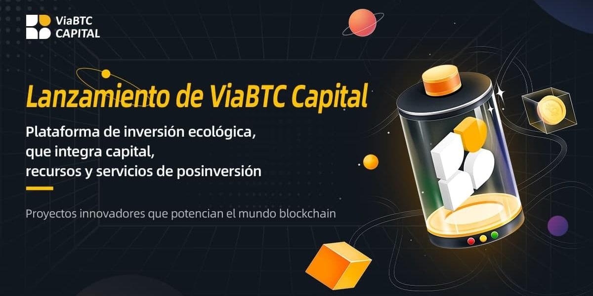 ViaBTC Capital, la plataforma que promete revolucionar la industria blockchain