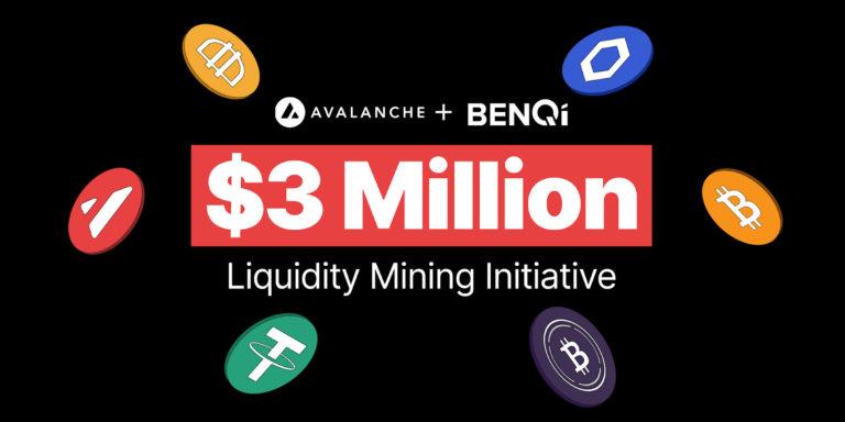 BENQI y Avalanche lanzan una iniciativa de minería de liquidez de $ 3 millones para acelerar el crecimiento de DeFi