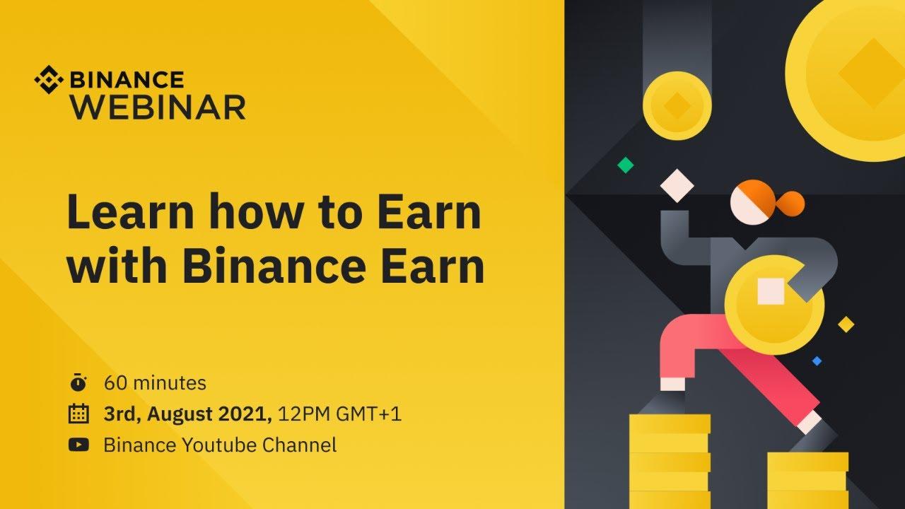 Learn how to Earn with Binance Earn