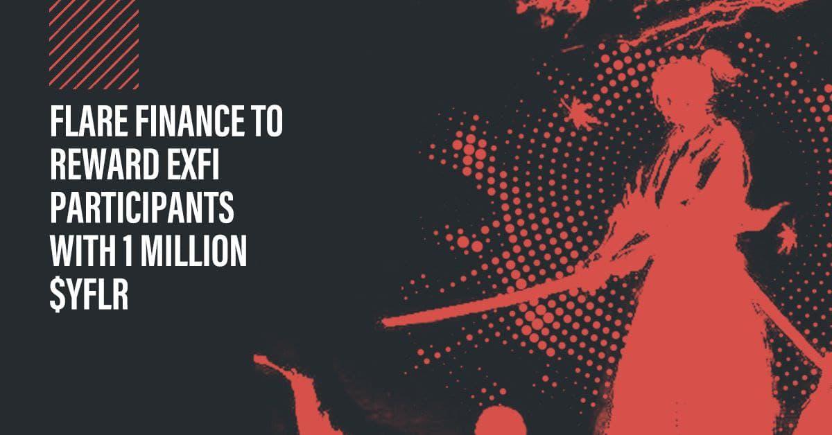 Flare Finance recompensará a los participantes de ExFi con 1 millón de $ YFLR