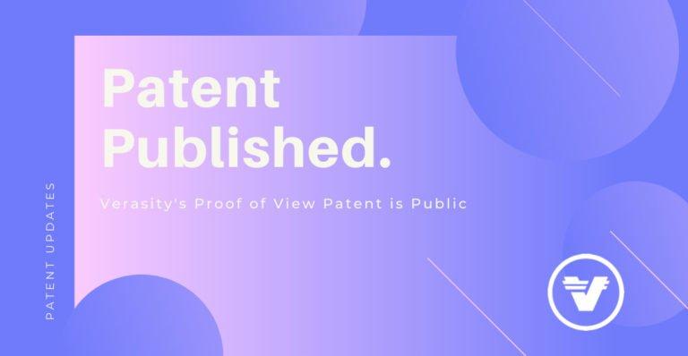 Verasity recibe un aviso de concesión para una segunda patente de prueba de vista