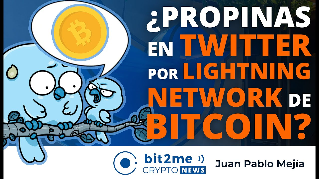 🔵 🤔 NOTICIAS CRIPTOMONEDAS HOY – Propinas en TWITTER a través de LIGHTNING NETWORK de BITCOIN