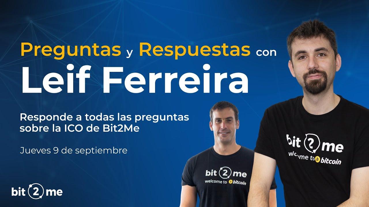 Preguntas y Respuestas de B2M TOKEN con LEIF FERREIRA (CEO de Bit2Me) – 2021