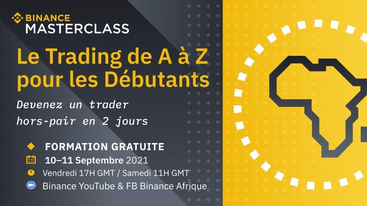 BINANCE MASTERCLASS: Le Trading de Crypto de A à Z pour Les Débutants (Partie 1/2)