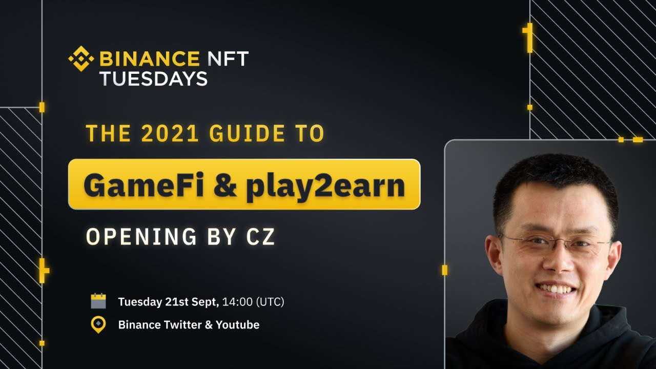 The 2021 Guide to GameFi and Play2earn. Opening by CZ – Mobox, Alice and The SandBox