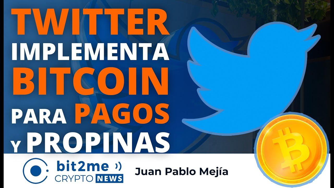 🔵🐦 NOTICIAS CRIPTOMONEDAS HOY – TWITTER Acepta BITCOIN para PAGOS y PROPINAS