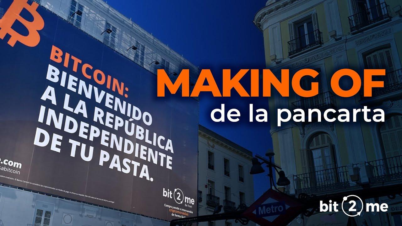 🔥 Making Of de la LONA en Puerta del Sol (MADRID) – Bit2Me 2021