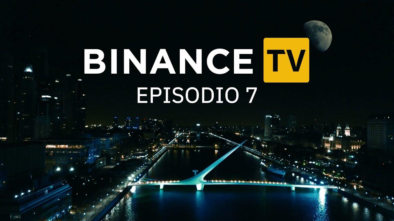 #BinanceTV 🇦🇷   Episodio 7