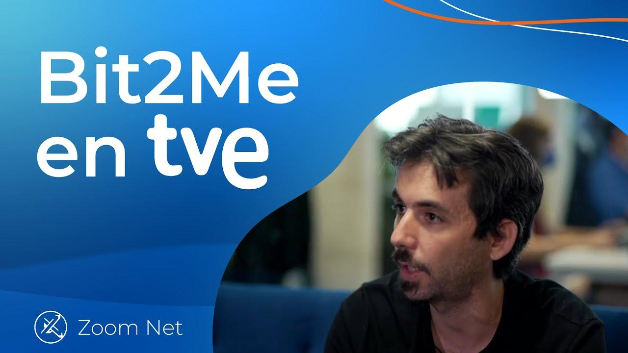📺 Bit2Me en el programa ZOOM NET de TVE – La Criptorevolución de Bit2Me