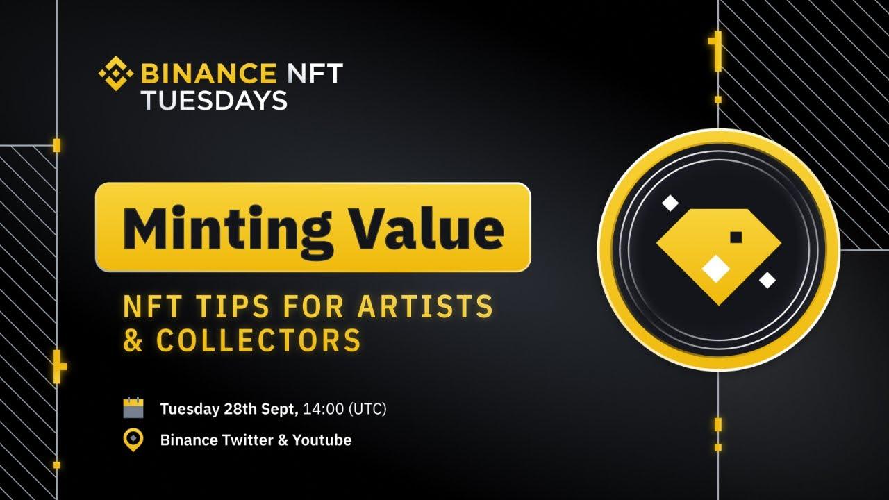 Minting Value: NFT Tips & Binance NFT Guide