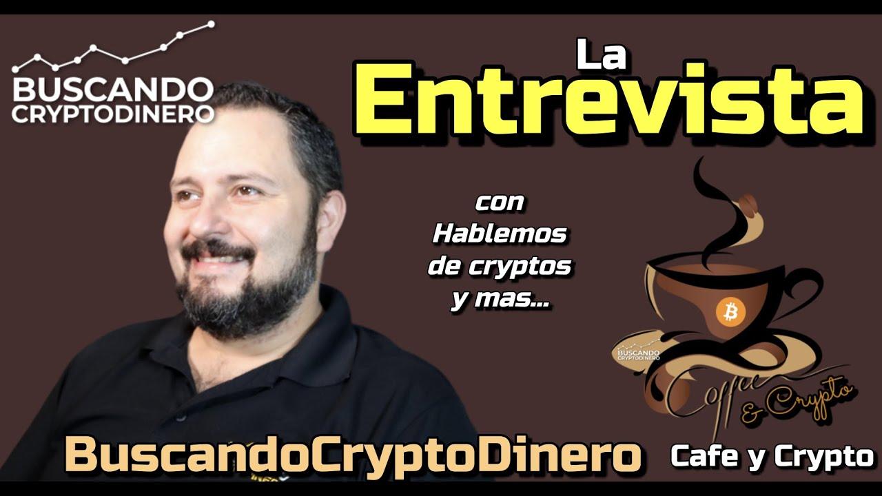 ☕️ La Entrevista a Guillermo de Buscando Crypto Dinero: Cafe y Crypto !!!