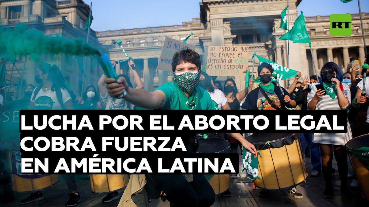 La lucha por el aborto legal cobra fuerza en América Latina