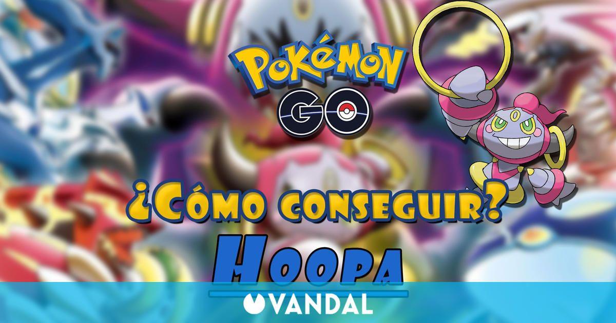 Pokémon GO: ¿Cómo conseguir a Hoopa? Fases y tareas de Una travesura malinterpretada