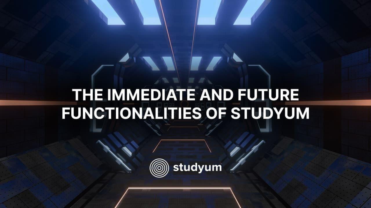 Las funcionalidades inmediatas y futuras de Studyum