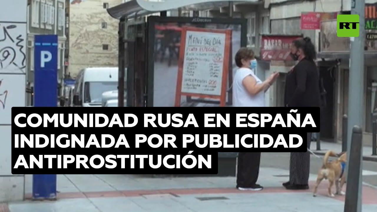 Campaña en España contra la prostitución provoca indignación al estigmatizar a las mujeres rusas