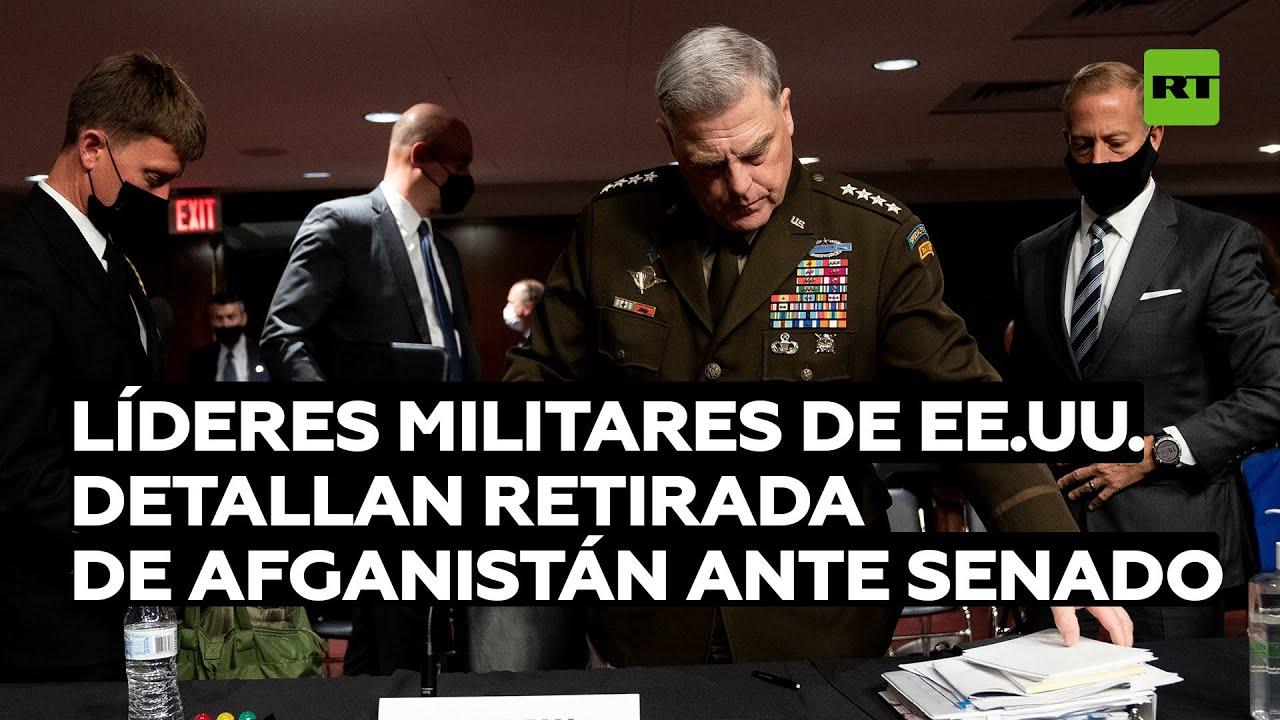 Los líderes militares de EE.UU. detallan la retirada de Afganistán ante el Senado