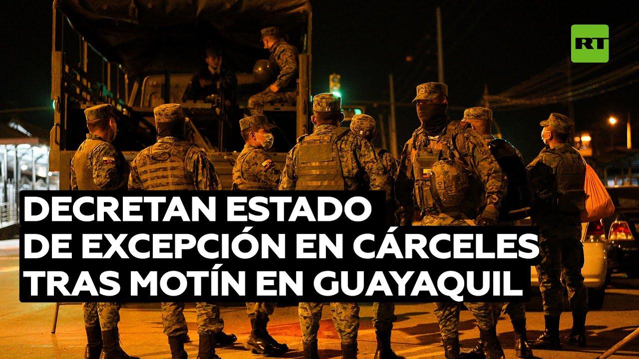 Decretan estado de excepción en cárceles tras el motín en Guayaquil