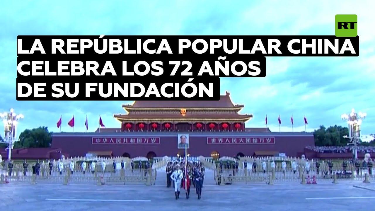 La República Popular China celebra los 72 años de su fundación