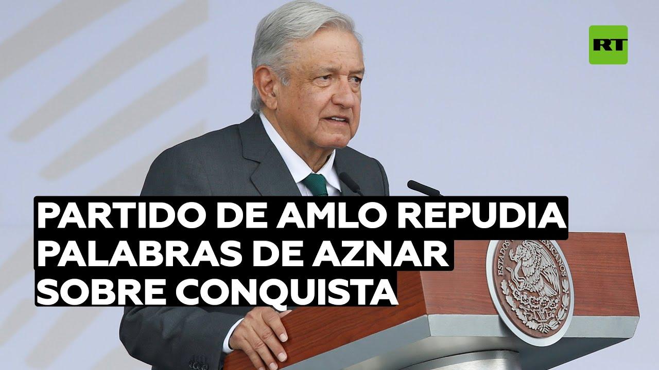 Partido de López Obrador repudia palabras de Aznar sobre la conquista