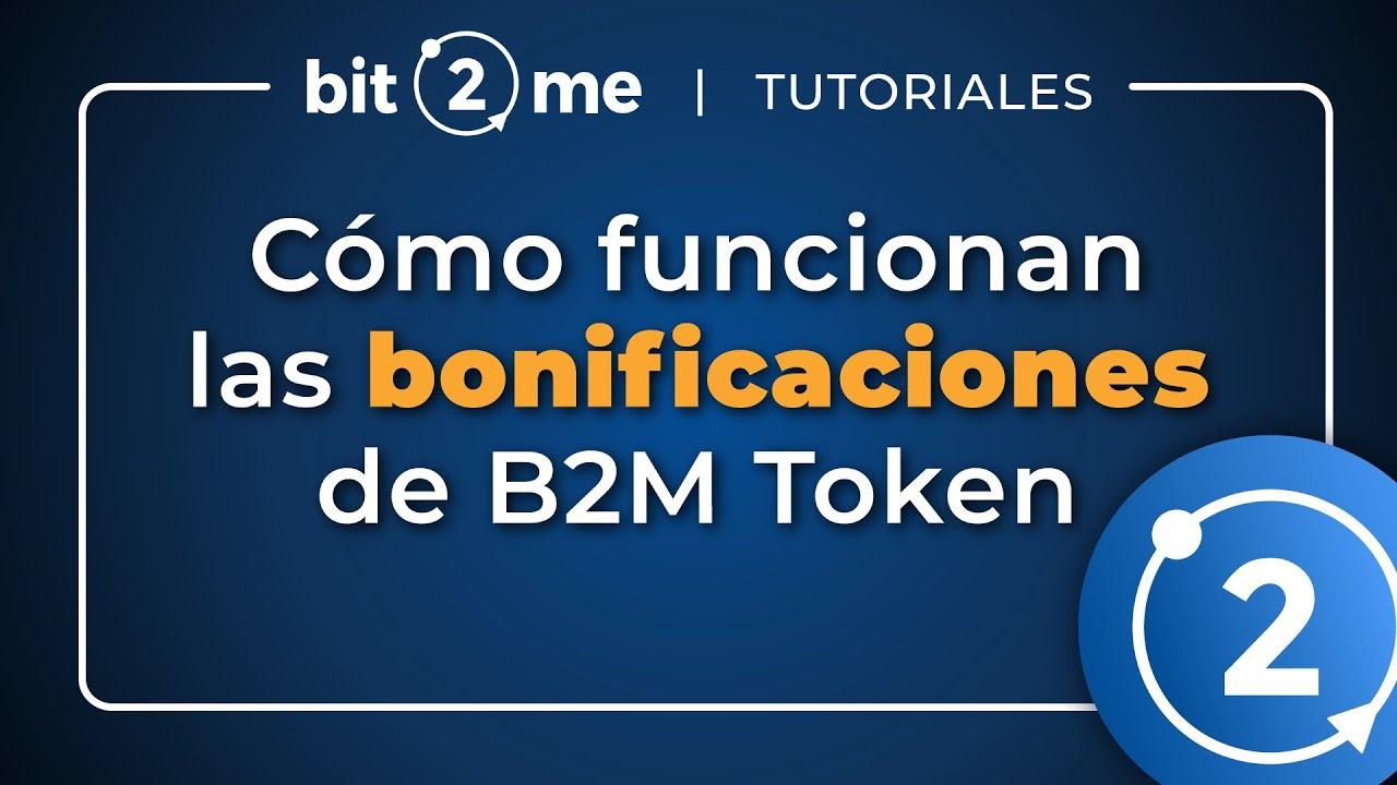 👩🏫 TUTORIAL Cómo obtener BONIFICACIONES por tener B2M Token – Bit2Me 2021