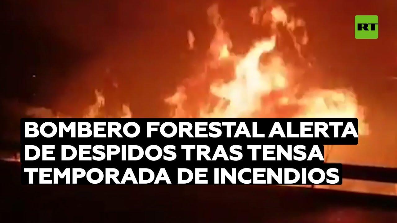 Bomberos forestales denuncian despidos en España tras tensa temporada de incendios
