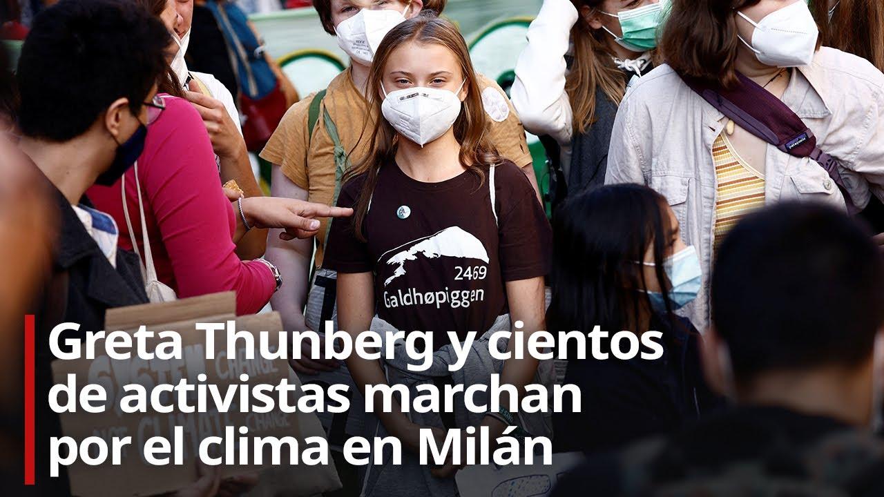 🔴 Greta Thunberg y cientos de activistas marchan por el clima en Milán