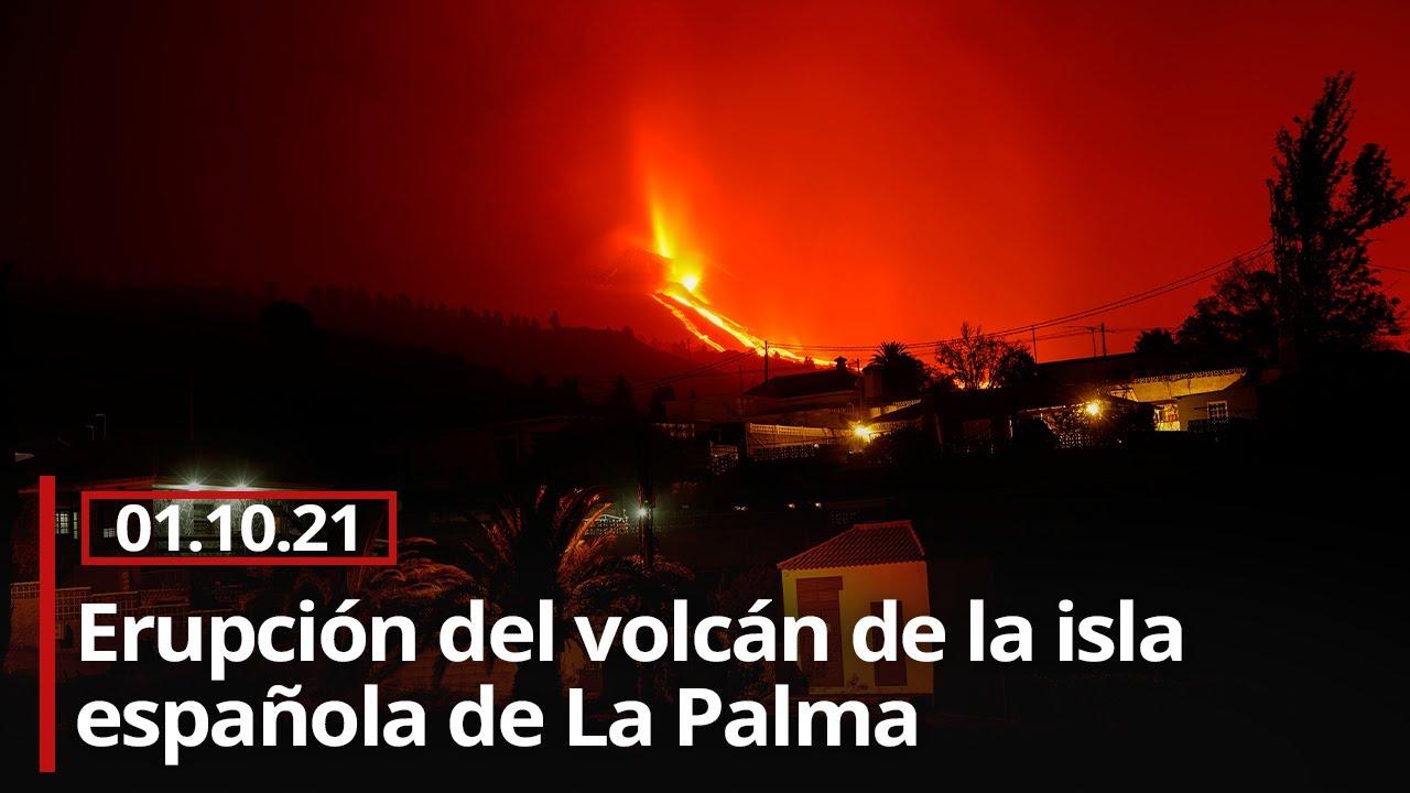 🔴 Erupción del volcán de la isla española de La Palma (01/10/21)