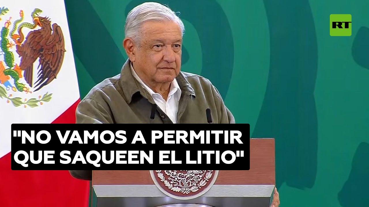 El presidente de México presenta una reforma eléctrica que pretende nacionalizar el litio