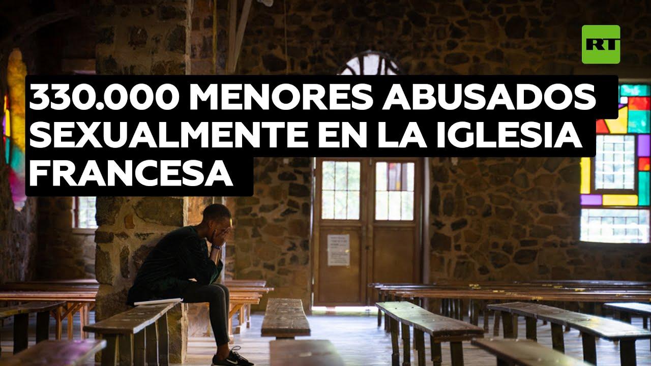 Revelan que 330.000 menores fueron víctimas de abusos sexuales en la Iglesia francesa