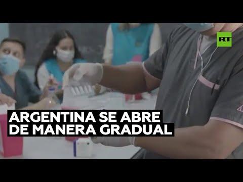 Argentina se abre de manera gradual tras 19 semanas consecutivas de descenso de casos de covid-19