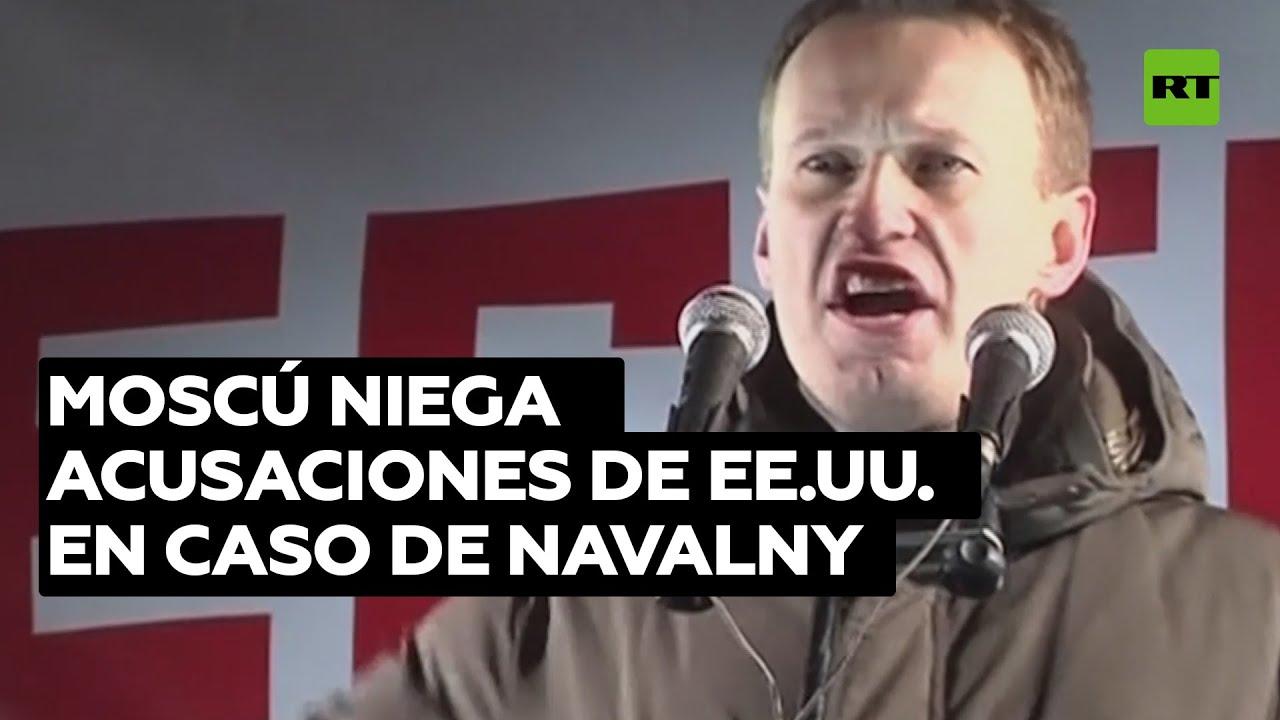 """Rusia tacha de """"infundadas"""" las acusaciones de EE.UU. sobre el caso del opositor Alexéi Navalny"""