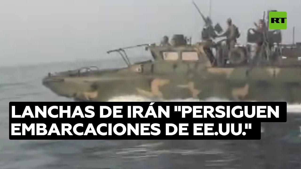 """Irán muestra cómo sus lanchas rápidas """"persiguen embarcaciones estadounidenses"""""""