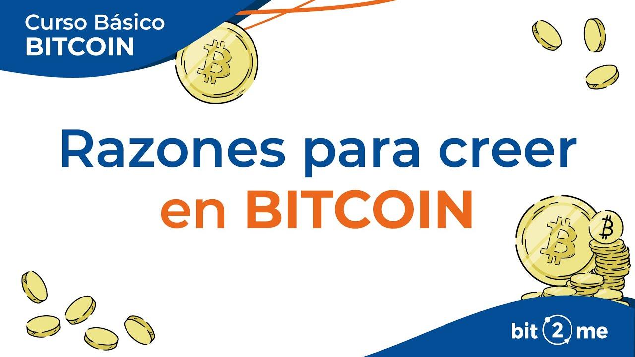 👩🎓 RAZONES para CREER en BITCOIN – Curso Básico Bitcoin Lección 1