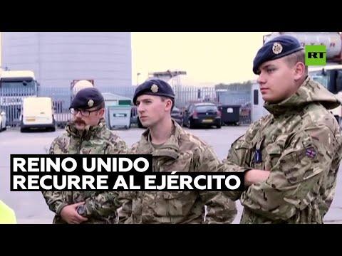 Reino Unido recurre al Ejército para afrontar el desabastecimiento de combustible
