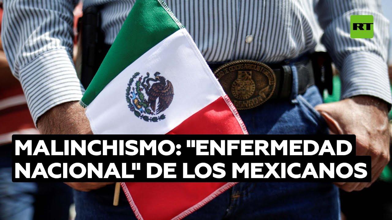 ¿Qué es el malinchismo y cómo afecta a los mexicanos?