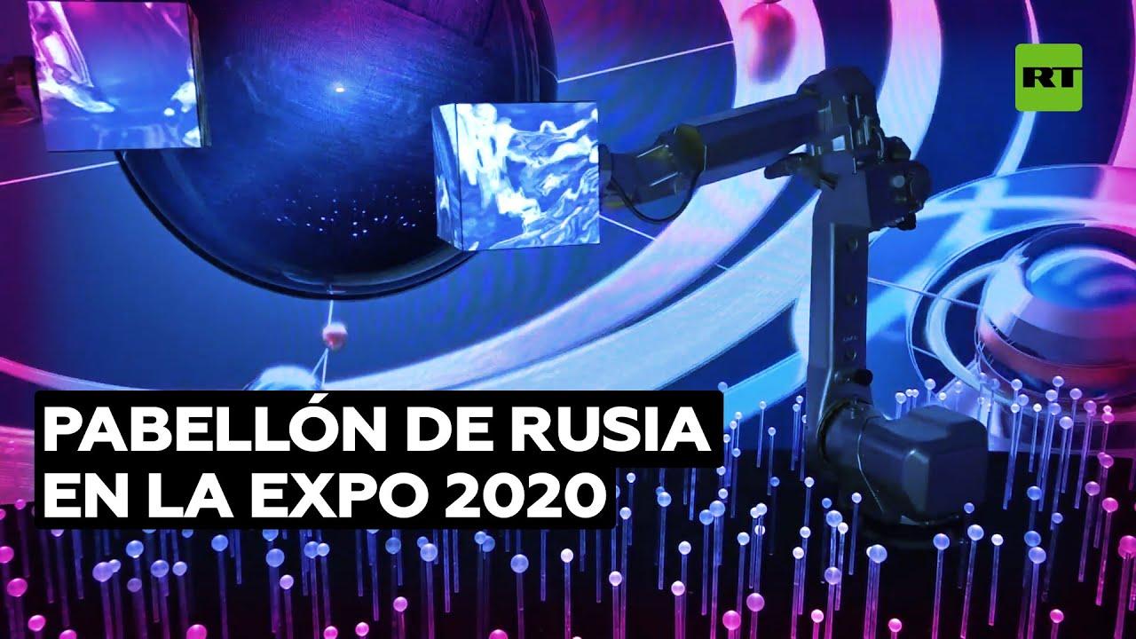 Rusia abre las puertas de su pabellón en la Expo 2020 de Dubái