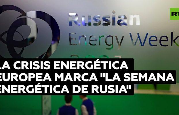 """La crisis energética europea marca el foro """"La Semana Energética de Rusia"""""""