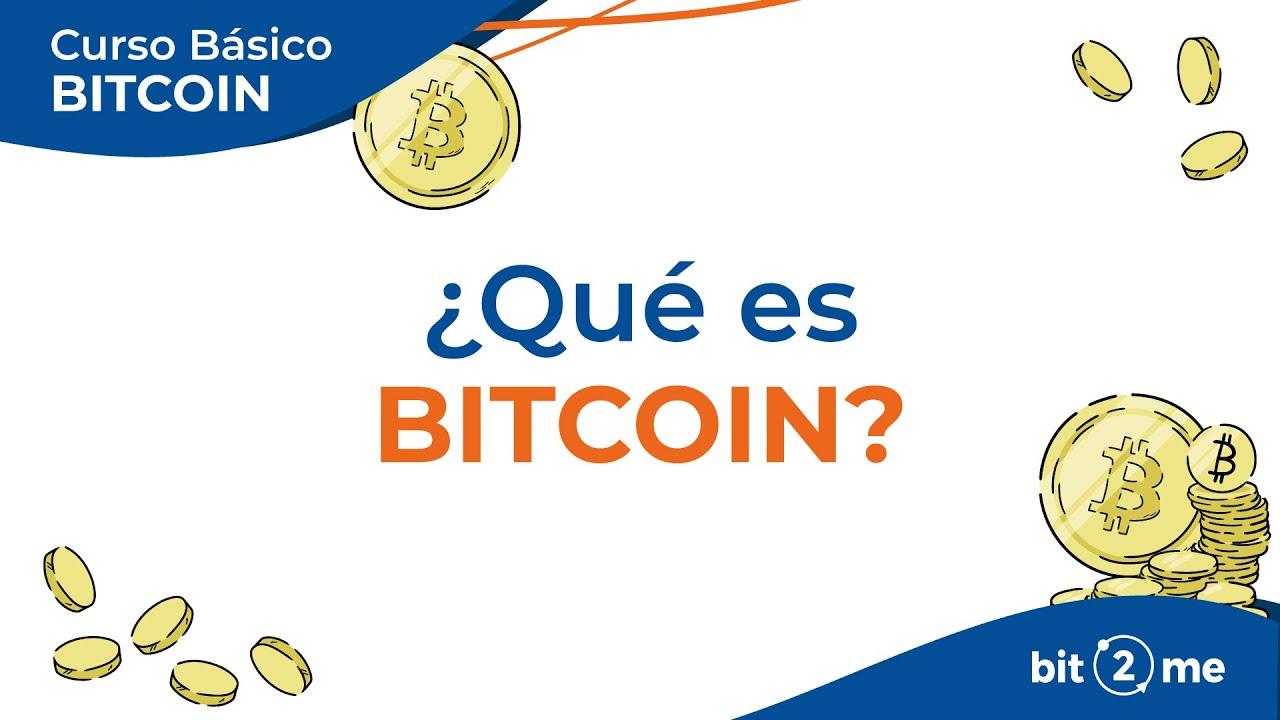👩🎓 ¿QUÉ es BITCOIN? – Curso Básico Bitcoin Lección 3