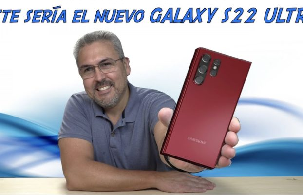 Este sería el nuevo Galaxy S 22 Ultra noticias de la semana