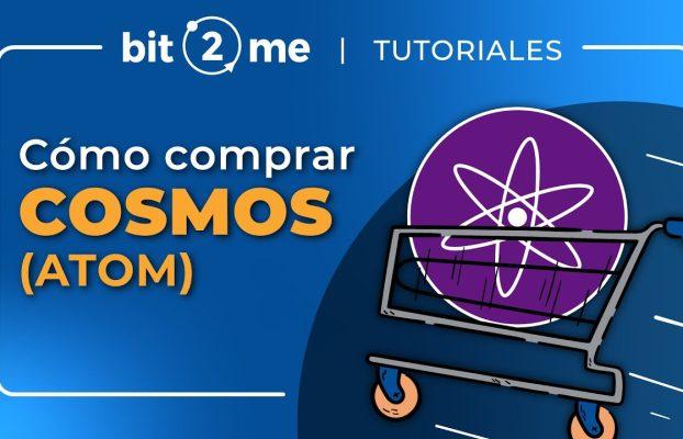 🛒 Cómo comprar COSMOS (ATOM) en 2 minutos – Bit2Me 2021