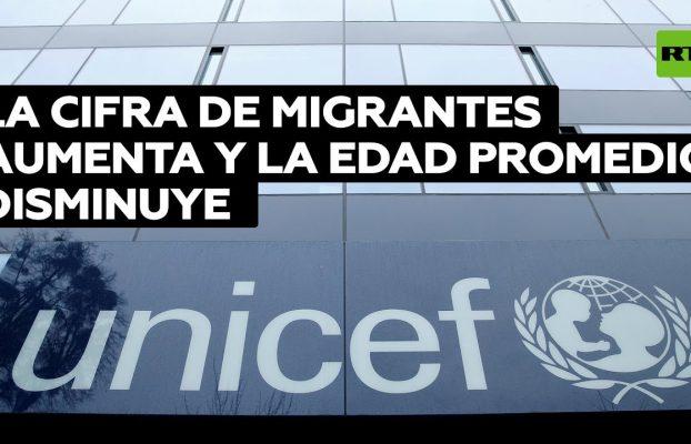 UNICEF: La cifra de migrantes aumenta y la edad promedio disminuye