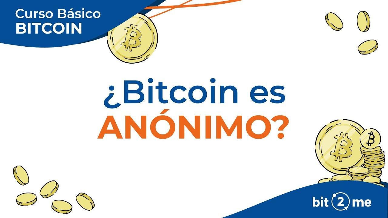 👩🎓 ¿BITCOIN es ANÓNIMO? – Curso Básico Bitcoin Lección 4