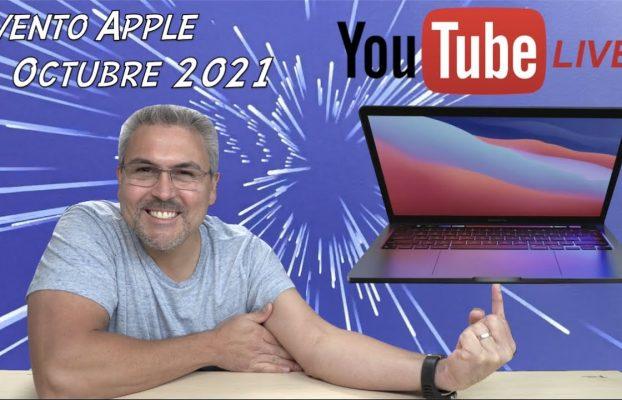 Evento Apple Octubre 2021 En Vivo nuevas MacBook Pro