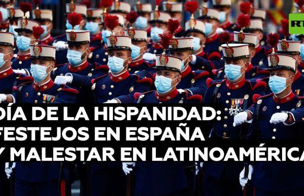 El Día de la Hispanidad: Festejos en España y malestar en América Latina