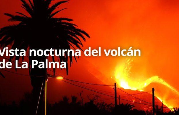 🔴 Vista nocturna del volcán de La Palma
