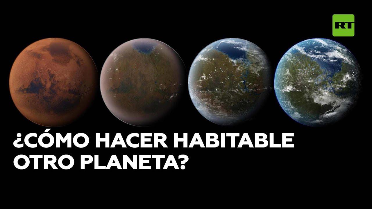 ¿Cómo volver habitable otro planeta? Terraformación: de la fantasía a la ciencia