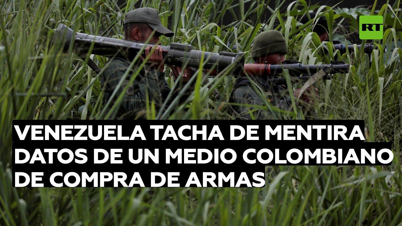 Venezuela tacha de mentira datos de un medio colombiano de compra de armas