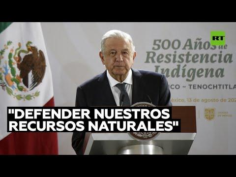 López Obrador advierte que no avalará concesiones a privados para explotar litio