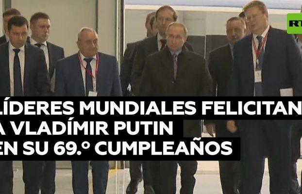 Líderes mundiales felicitan a Vladímir Putin en su 69.º cumpleaños